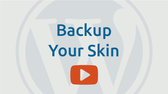 Backup your skin