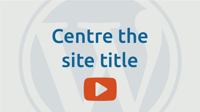 Centre the site title