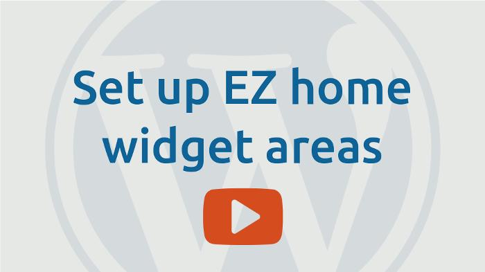 Setup EZ-Home widget areas