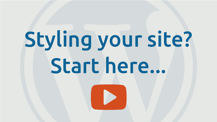 Styling your site start here