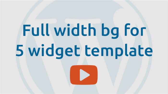 Full width bg for 5 widget template