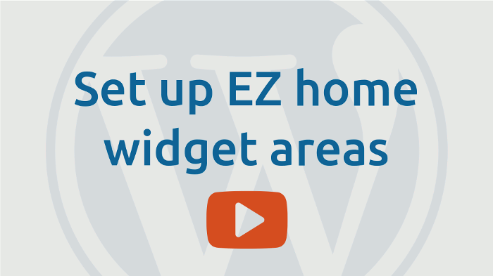 Setup EZ-Home widget areas