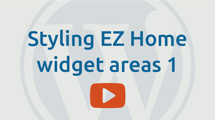Styling EZ-Home widget areas